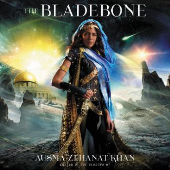 The Bladebone: Book Four of the Khorasan Archives