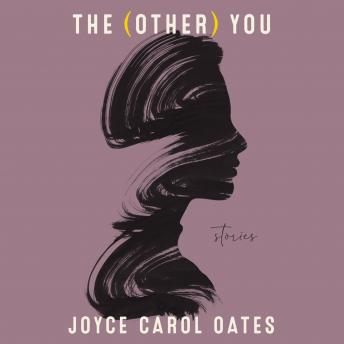 The (Other) You: Stories