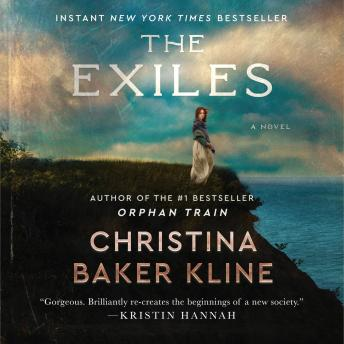 Exiles: A Novel, Christina Baker Kline