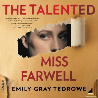 The Talented Miss Farwell: A Novel