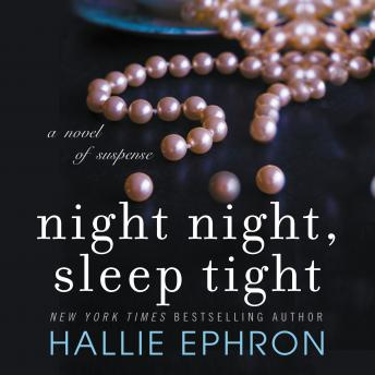 Night Night, Sleep Tight: A Novel of Suspense