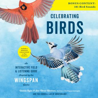 Celebrating Birds: An Interactive Field and Listening Guide Inspired by the Wingspan Game
