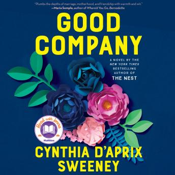 Download Good Company: A Novel by Cynthia D'Aprix Sweeney