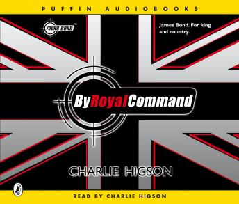 Young Bond: By Royal Command: By Royal Command, Charlie Higson