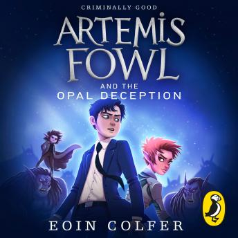 Artemis Fowl and the Opal Deception, Eoin Colfer