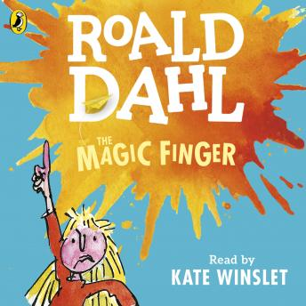 Magic Finger, Roald Dahl