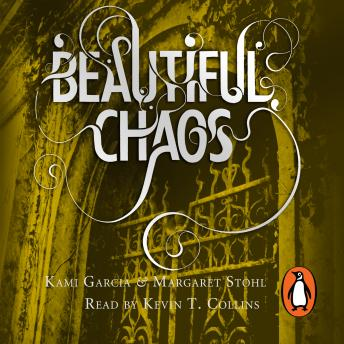 Beautiful Chaos (Book 3), Kami Garcia, Margaret Stohl