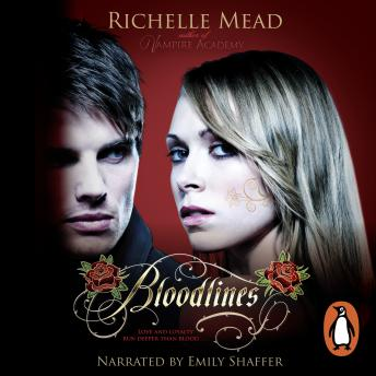 Bloodlines (book 1), Richelle Mead