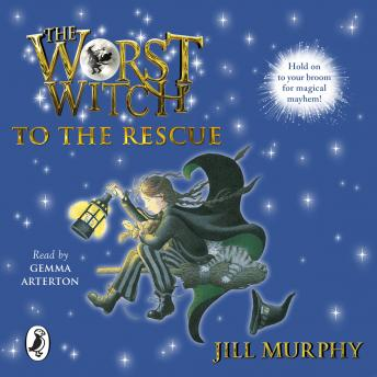 Worst Witch to the Rescue, Jill Murphy