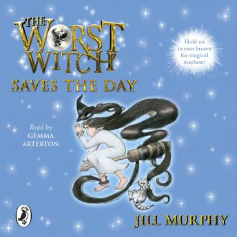 Worst Witch Saves the Day, Jill Murphy