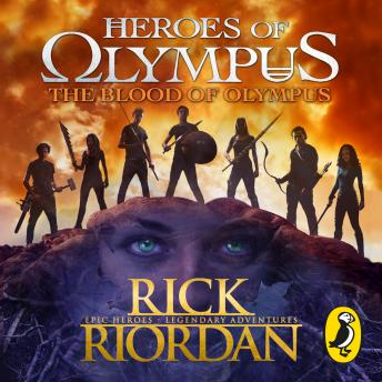 Blood of Olympus (Heroes of Olympus Book 5), Rick Riordan