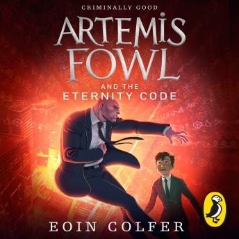 Artemis Fowl and the Eternity Code, Eoin Colfer