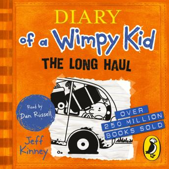 Long Haul (Diary of a Wimpy Kid book 9), Jeff Kinney