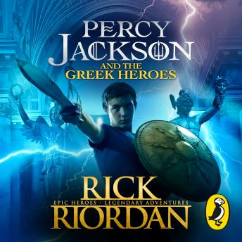 Percy Jackson and the Greek Heroes, Rick Riordan