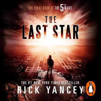 5th Wave: The Last Star (Book 3), Rick Yancey