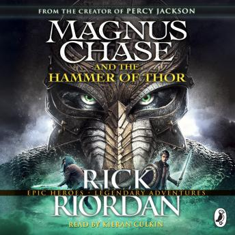 Magnus Chase and the Hammer of Thor, Rick Riordan