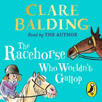 Racehorse Who Wouldn't Gallop, Clare Balding