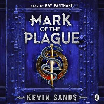 Mark of the Plague (A Blackthorn Key adventure), Kevin Sands