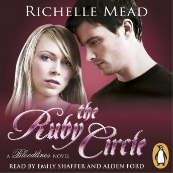 Bloodlines: The Ruby Circle (book 6), Richelle Mead