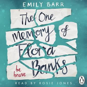 One Memory of Flora Banks, Emily Barr