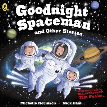 Goodnight Spaceman and Other Stories, Michelle Robinson