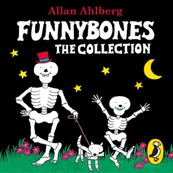 Funny Bones: The Collection, Janet Ahlberg, Allan Ahlberg