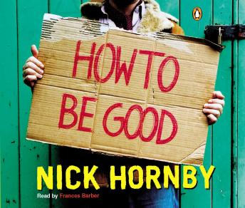 How to Be Good, Nick Hornby