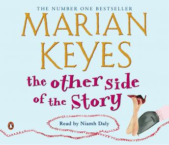 Other Side of the Story, Marian Keyes