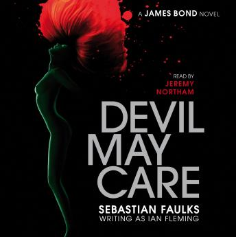 Devil May Care, Sebastian Faulks
