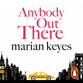 Anybody Out There, Marian Keyes