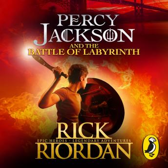 Percy Jackson and the Battle of the Labyrinth (Book 4), Rick Riordan