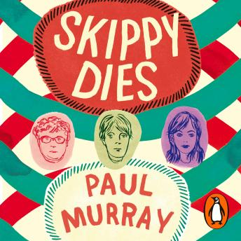 Skippy Dies, Paul Murray