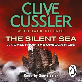 Silent Sea: Oregon Files #7, Jack Du Brul, Clive Cussler