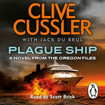 Plague Ship: Oregon Files #5, Jack Du Brul, Clive Cussler