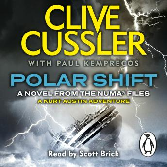 Polar Shift: NUMA Files #6, Paul Kemprecos, Clive Cussler