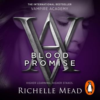 Vampire Academy: Blood Promise (book 4), Richelle Mead