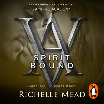 Vampire Academy: Spirit Bound (book 5), Richelle Mead