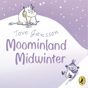 Moominland Midwinter, Tove Jansson