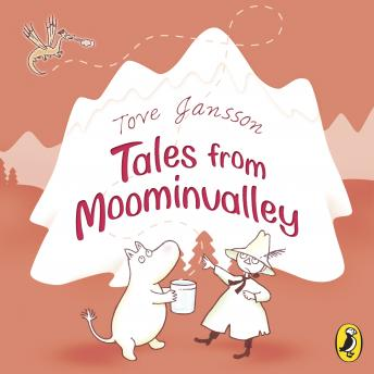 Tales from Moominvalley, Tove Jansson
