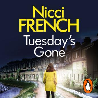 Tuesday's Gone: A Frieda Klein Novel (2), Nicci French