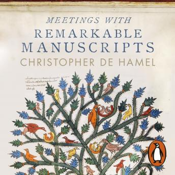 Download Meetings with Remarkable Manuscripts by Christopher de Hamel
