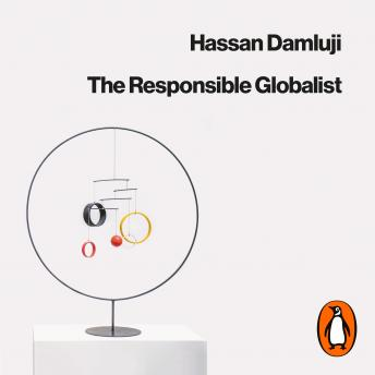 Responsible Globalist: What Citizens of the World Can Learn from Nationalism sample.
