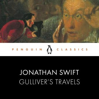 Gulliver's Travels: Penguin Classics
