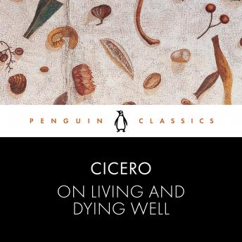 On Living and Dying Well