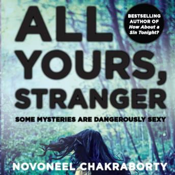 Download All Yours, Stranger by Novoneel Chakraborty