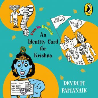 An Identity Card for Krishna