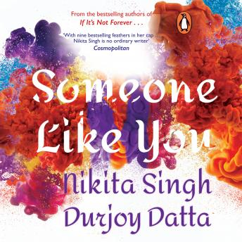 Someone Like You, Nikita Singh