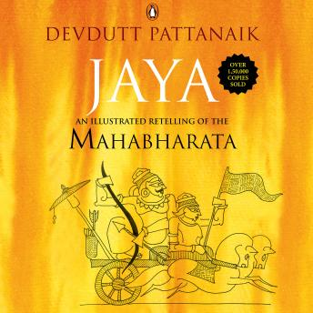 Download Jaya: An Illustrated Retelling of the Mahabharata by Devdutt Pattanaik