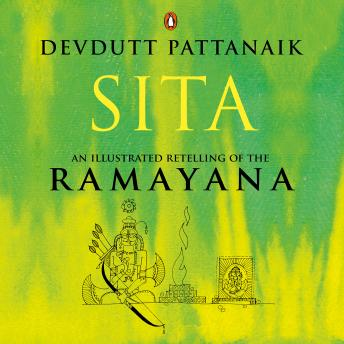 Download Sita: An Illustrated Retelling of the Ramayana by Devdutt Pattanaik