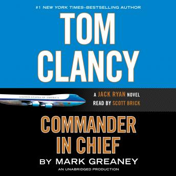 Tom Clancy Commander in Chief, Mark Greaney